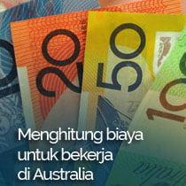 Menghitung biaya untuk bekerja di Australia