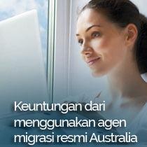 Keuntungan menggunakan agen migrasi resmi australia