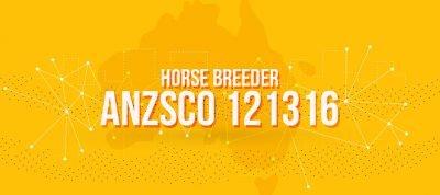 ANZSCO 121316 - Horse Breeder