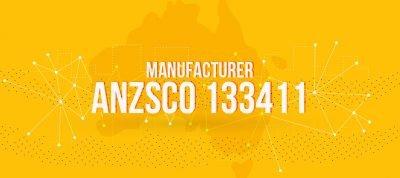 ANZSCO 133411 - Manufacturer