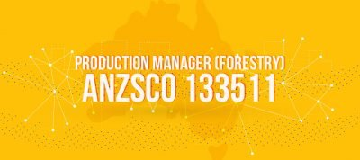 ANZSCO 133511 - Production Manager (Forestry)